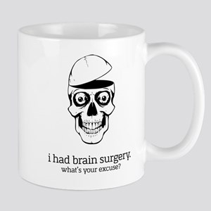 I Had Brain Surgery Mugs
