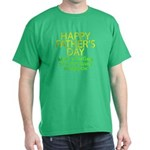 HAPPY FATHER'S DAY Dark T-Shirt