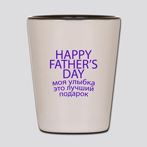 HAPPY FATHER'S DAY Shot Glass