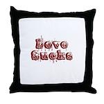 Love Sucks Throw Pillow