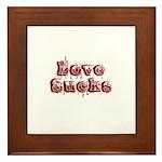 Love Sucks Framed Tile
