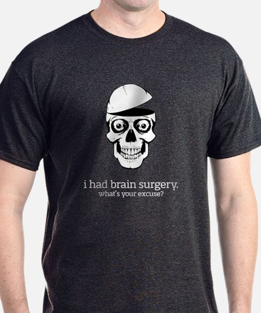I Had Brain Surgery - Dark Apparel T-Shirt