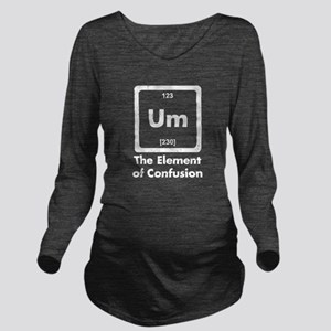 Um The Element Of Confusion Long Sleeve Maternity