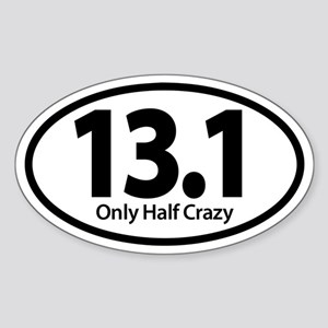 Half Marathon - Only Half Crazy Sticker