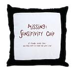 Missing Sensitivity Chip..Call Throw Pillow