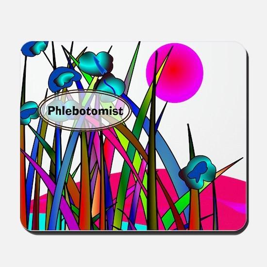 phlebotomist 6 Mousepad