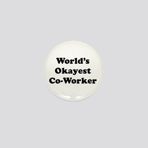 World's Okayest Worker Mini Button
