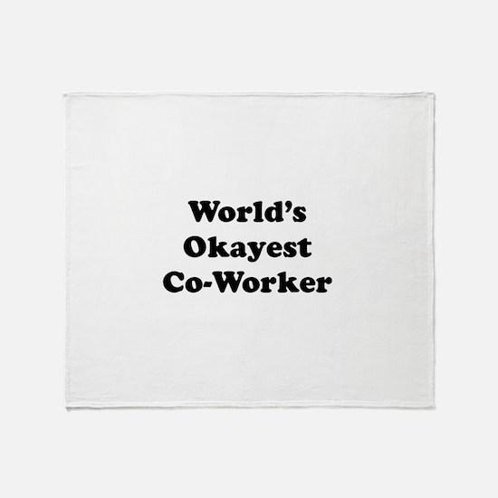 World's Okayest Worker Throw Blanket