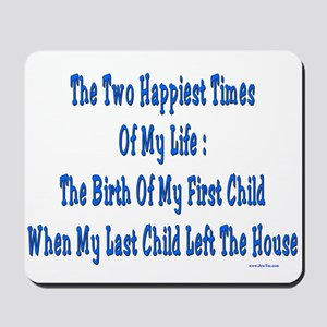 Happy Times of Life Mousepad