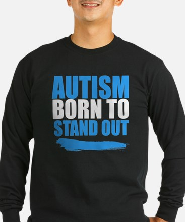 Autism Born to Stand Out Long Sleeve T-Shirt