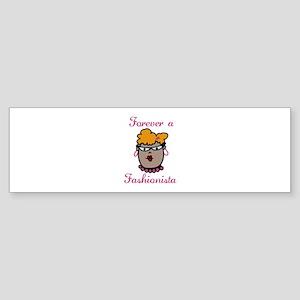 Forever A Fashionista Bumper Sticker