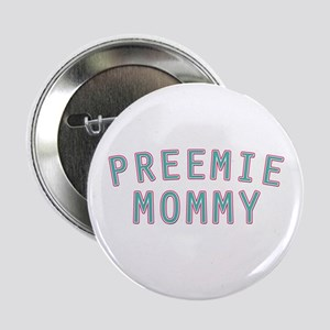 Preemie Mommy Button