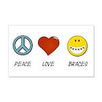 Peace.Love.Braces 20x12 Wall Decal
