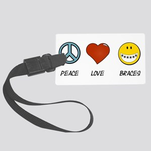 Peace.Love.Braces Large Luggage Tag