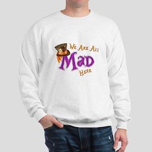 All Mad Sweatshirt