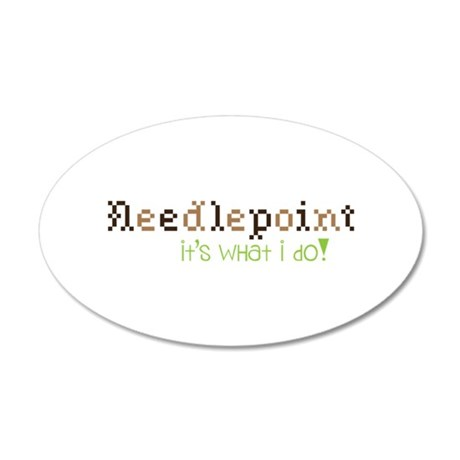 Needle Point Its What I Do! Wall Decal
