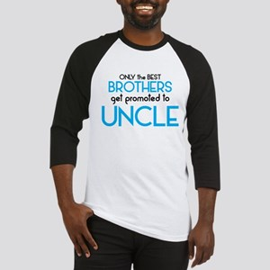 BEST BROTHERS GET PROMOTED TO UNCLE Baseball Jerse