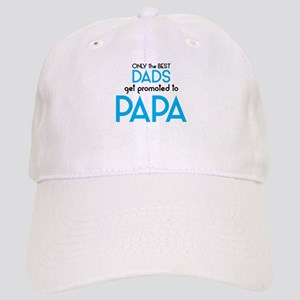 BEST DADS GET PROMOTED TO PAPA Baseball Cap