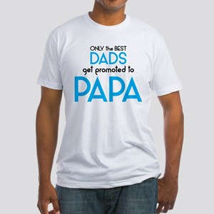 BEST DADS GET PROMOTED TO PAPA T-Shirt