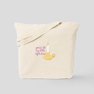 Gona Let My Little Light Shine Tote Bag
