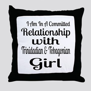 I Am In Relationship With Trinidad Gi Throw Pillow