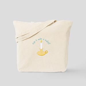 Hide It Under A Bushel? Tote Bag