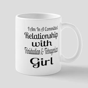 I Am In Relationship With Trinid 11 oz Ceramic Mug
