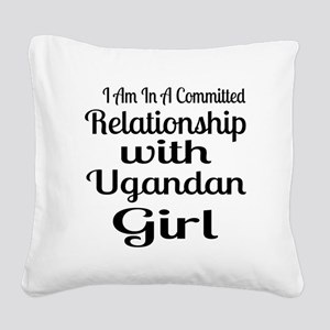 I Am In Relationship With Ton Square Canvas Pillow
