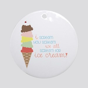 We All Scream For Ice Cream! Ornament (Round)