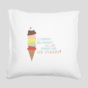 We All Scream For Ice Cream! Square Canvas Pillow