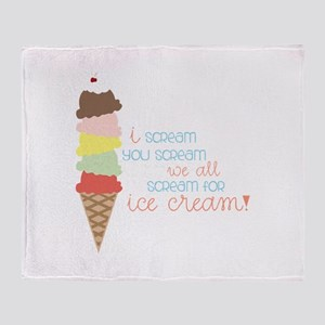 We All Scream For Ice Cream! Throw Blanket