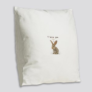 I Love You from Ear to Ear Burlap Throw Pillow