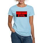 Government is Evil Women's Light T-Shirt