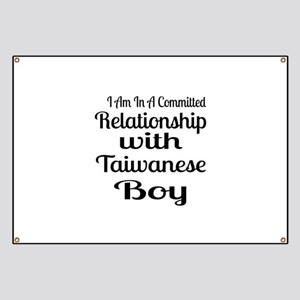 I Am In Relationship With Taiwanese Boy Banner
