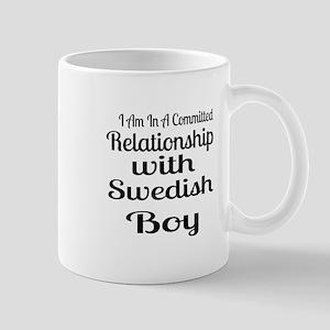 I Am In Relationship With Swedis 11 oz Ceramic Mug