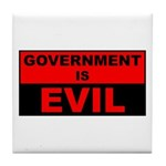 Government is Evil Tile Coaster