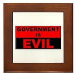 Government is Evil Framed Tile