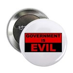 """Government is Evil 2.25"""" Button (10 pack)"""