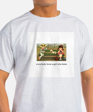 Everybody Loves a Girl Who Kn T-Shirt
