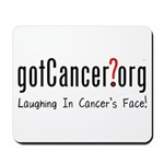 Laughing In Cancer's Face Mousepad