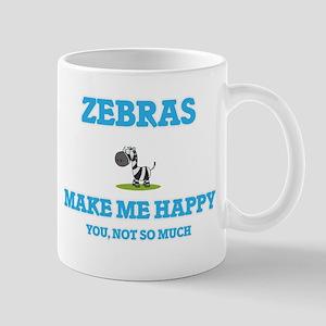 Zebras Make Me Happy Mugs