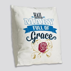 Hail Mary Burlap Throw Pillow