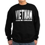 Vietnam was my college Sweatshirt (dark)