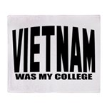 Vietnam was my college Throw Blanket