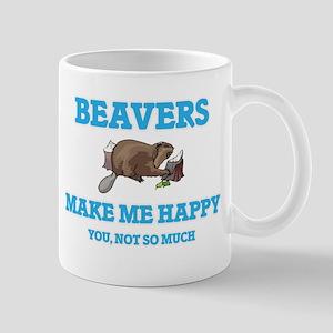 Beavers Make Me Happy Mugs