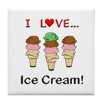 I Love Ice Cream Tile Coaster