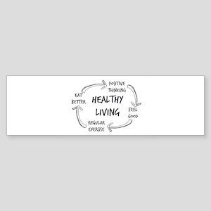 Healthy Living Bumper Sticker