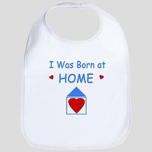 I Was Born at Home Bib