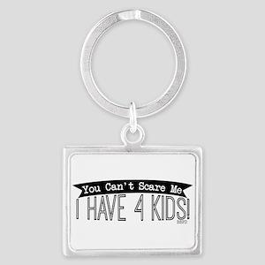 I Have 4 Kids Keychains