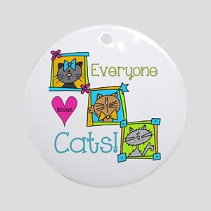 Everyone Loves Cats Ornament (Round)